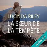 La sœur de la tempête (Les sept sœurs 2) | Lucinda Riley