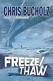 Freeze/Thaw by [Bucholz, Chris]
