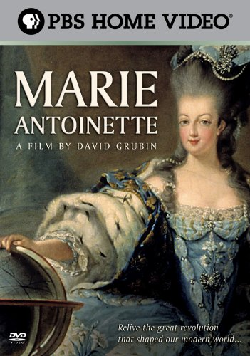 Marie Antoinette: A Film by David Grubin by PBS Home Video