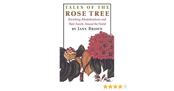 ravishing house plants care. Tales of the Rose Tree  Ravishing Rhododendrons And Their Travels Around World Jane Brown 9781567923124 Amazon com Books