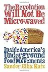 The Revolution Will Not Be Microwaved par Katz