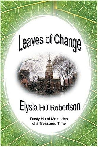 Leaves of Change: Dusty Hued Memories of a Treasured Time