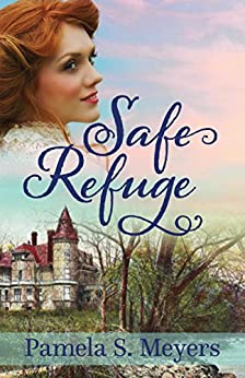 Safe Refuge (Newport of the West Book 1) by [Meyers, Pamela S.]