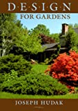 Design for Gardens, Joseph Hudak, 0881924415