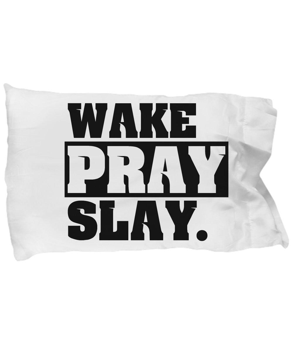 Funny Novelty Gift For Christian Wake Pray Slay Best Jesus, Christ, Christian, Pray Pillow Case