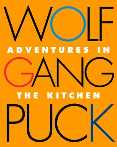 Download Wolfgang Puck Adventures in the Kitchen pdf