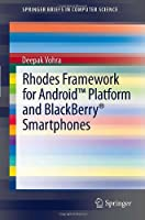 Rhodes Framework for Android Platform and BlackBerry Smartphones Front Cover