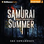 Samurai Summer | Ake Edwardson,Per Carlsson (translator)