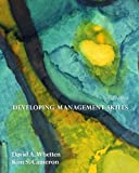 Developing Management Skills, Whetten and Kim S. Cameron, 0131790471