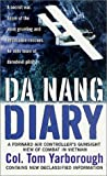 Da Nang Diary, Tom Yarborough, 0312984936