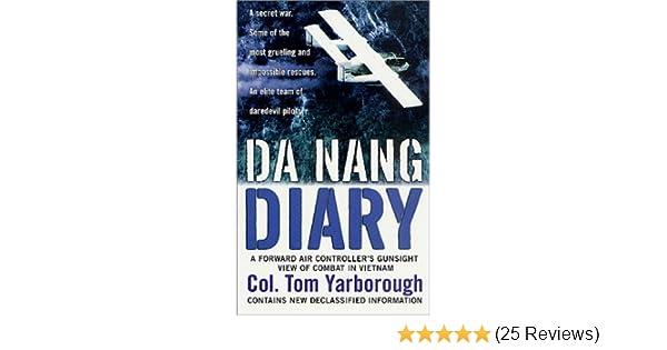 Amazon Da Nang Diary A Forward Air Controllers Gunsight View