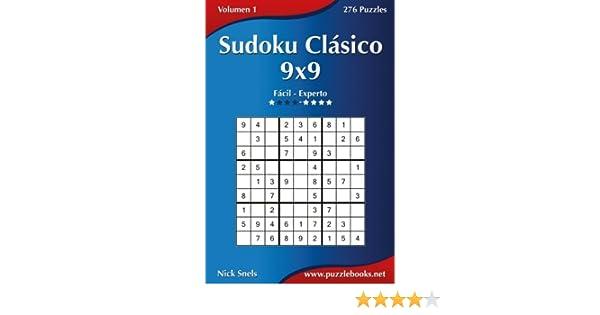 Sudoku Clásico 9x9 - De Fácil a Experto - Volumen 1 - 276 Puzzles: Volume 1: Amazon.es: Snels, Nick: Libros