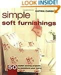 Simple Soft Furnishings: 50 Stylish S...