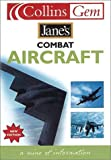 Jane's Combat Aircraft, Bob Munro and Christopher Chant, 0007110251