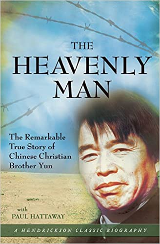 The Heavenly Man The Remarkable True Story Of Chinese Christian Brother Yun By Paul Hattaway