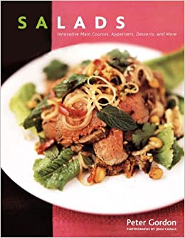 Buy Salads: Innovative Main Courses, Appetizers, Desserts