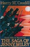 Dark Hills to Westward: The Saga of Jenny Wiley