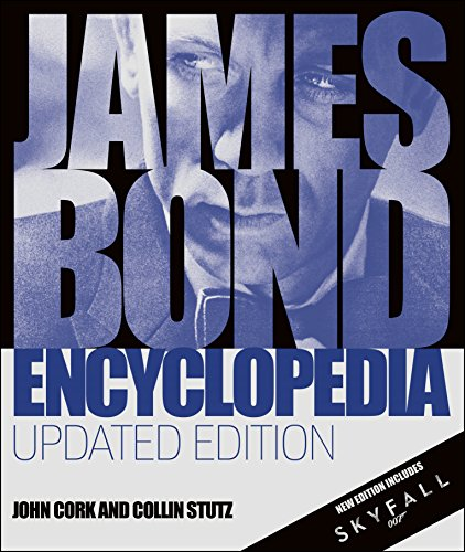 James Bond Encyclopedia: Updated Edition (Bond Girls James)