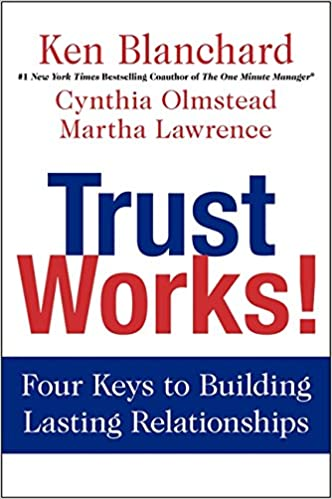Read online Trust Works!: Four Keys to Building Lasting Relationships PDF