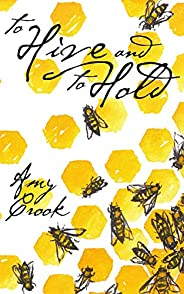 To Hive and To Hold (Future of Magic Book 1) (English Edition)