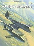 V1 Flying Bomb Aces, Andrew Thomas, 1780962924