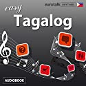 Rhythms Easy Tagalog Audiobook by  EuroTalk Ltd Narrated by Jamie Stuart