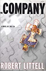 Title The Company A Novel Of CIA Authors Robert Littell ISBN 1 58567 197 5 978 7 USA Edition Publisher Overlook Press