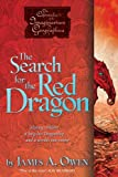 The Search for the Red Dragon, James A. Owen, 1416948511