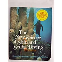 The New Science of Skin and Scuba Diving