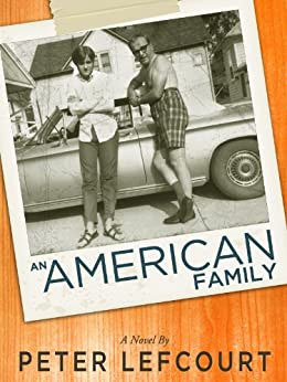 An American Family by [Lefcourt, Peter]