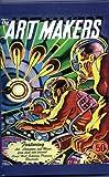 The Art Makers - Lloyd Hall Scholars Program Students (50th Anniversary Issue)