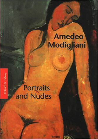 Amedeo Modigliani: Portraits and Nudes (Pegasus Library Paperback)