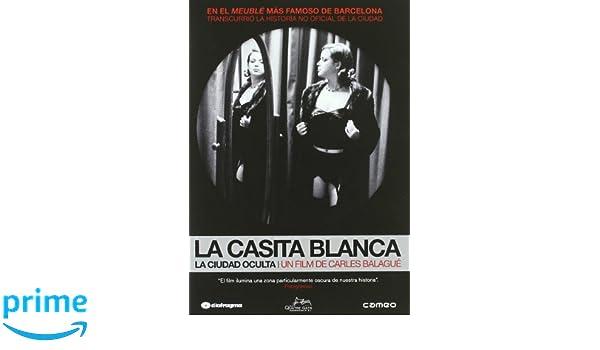 La Casita Blanca. La Ciudad Oculta [DVD]: Amazon.es: Carles Balagué: Cine y Series TV