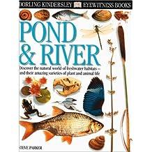 Eyewitness: Pond & River (Eyewitness Books)