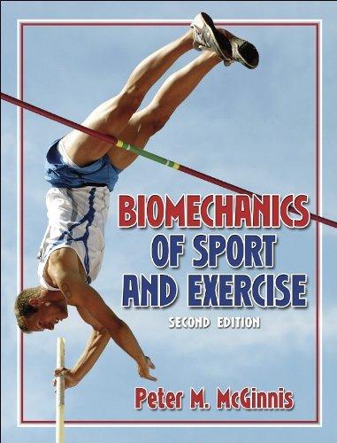 Peter McGinnis's Biomechanics of Sport (Biomechanics of Sport and Exercise - 2E [Hardcover])(2004)