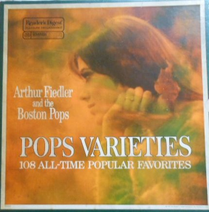 Arthur Fiedler and the Boston Pops Pops Varieties 108 All Time Popular Favorites Readers Digest (9) Lp's Box Set