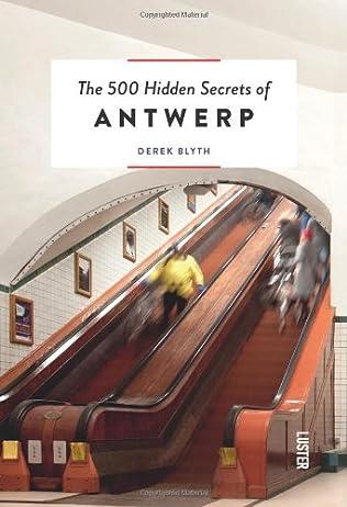 book cover of The 500 Hidden Secrets of Antwerp