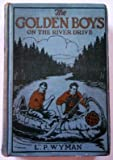 The Golden Boys on the River Drive