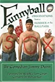 Funnyball, Jimmy Dunn, 193180737X