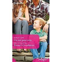 Un toit pour trois - Retour à Swanhaven (Allegria) (French Edition)