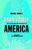 Dawn Voyage, Michael Bradley, 1617590037