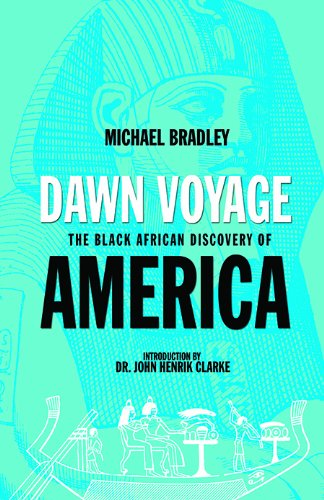 Dawn Voyage-The Black African Discovery of America