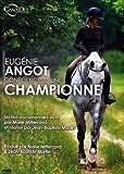 Eugenie angot, confidences d'une championne