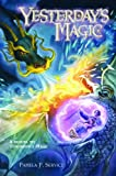 Yesterday's Magic (The New Magic Trilogy)