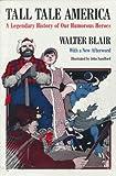 Tall Tale America, Walter Blair, 0226055965