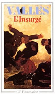 Jacques Vingtras : [3] : L'insurgé