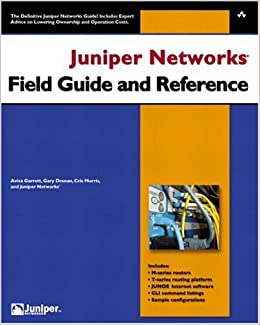 Buy Juniper Networks Field Guide and Reference Book Online at Low