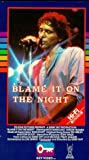 Blame It on the Night [VHS]