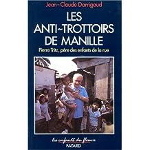 ANTI-TROTTOIRS DE MANILLE (LES)