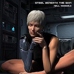 Steel Beneath the Skin